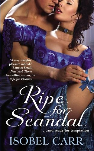 Ripe For Scandal: Number 2 in series - League of Second Sons (Paperback)