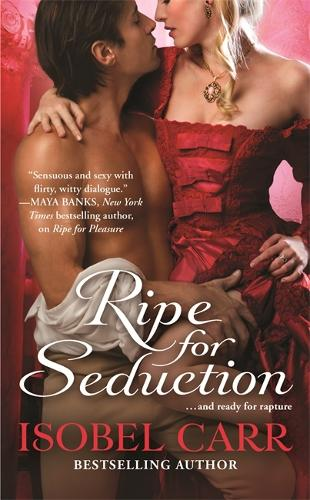 Ripe for Seduction: Number 3 in series - League of Second Sons (Paperback)