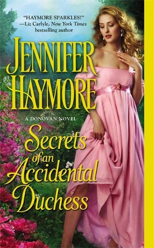 Secrets Of An Accidental Duchess: Number 2 in series - Donovan Sisters (Paperback)