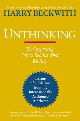 Unthinking: The Surprising Forces Behind What We Buy (Paperback)