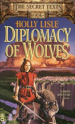 Diplomacy of Wolves (Paperback)
