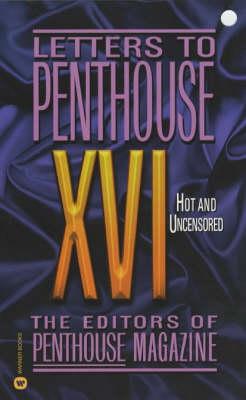 Letters to Penthouse - Letters to Penthouse 16 (Paperback)