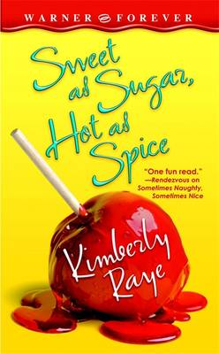 Sweet as Sugar, Hot as Spice (Paperback)