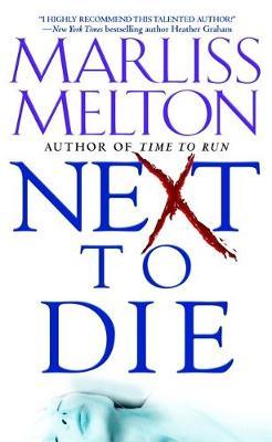 Next To Die: Number 4 in series - Navy SEALs (Paperback)