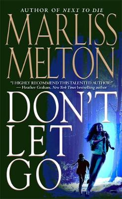 Don't Let Go: Number 5 in series - Navy SEALs (Paperback)