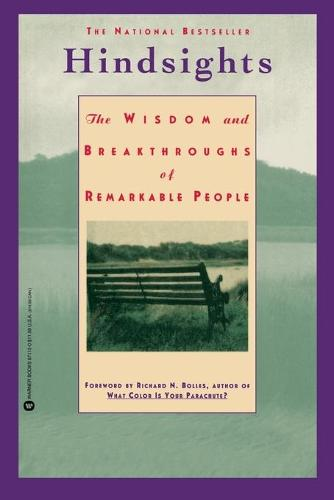 Hindsights: The Wisdom and Breakthroughs of Remarkable People (Paperback)