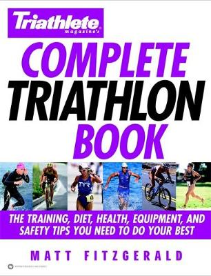 Triathlete's Complete Triathlon Book (Hardback)