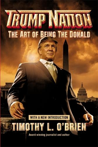 Trumpnation: The Art of Being The Donald (Paperback)