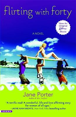 Flirting With Forty (Paperback)