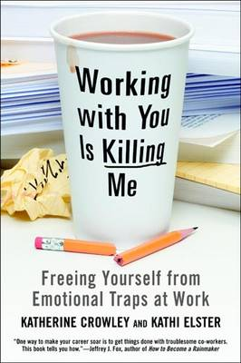 Working With You is Killing Me (Paperback)