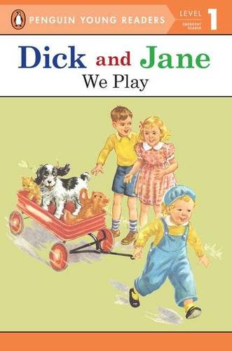 Dick and Jane: We Play - Dick and Jane (Paperback)