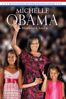 Michelle Obama: Mom-in-chief (Paperback)