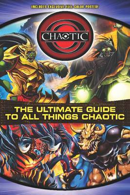 The Ultimate Guide to All Things Chaotic (Paperback)