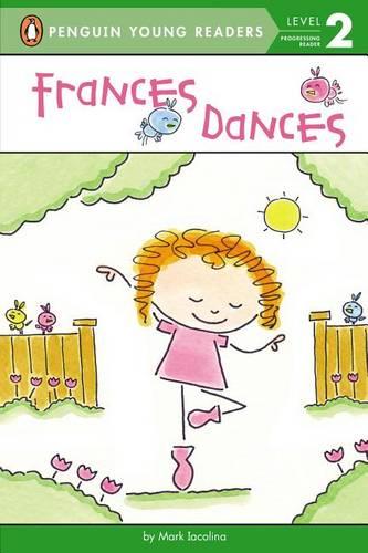 Frances Dances - Penguin Young Readers, Level 2 (Paperback)