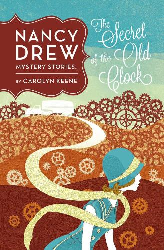 Nancy Drew: The Secret Of The Old Clock: Book One (Hardback)