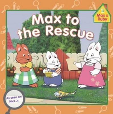 Max to the Rescue (Paperback)