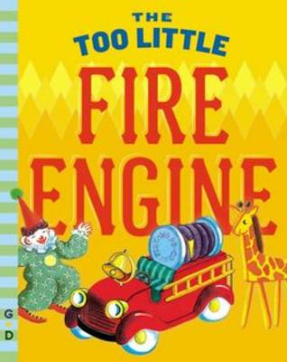 The Too Little Fire Engine (Board book)