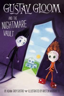Gustav Gloom and the Nightmare Vault: 2 (Paperback)