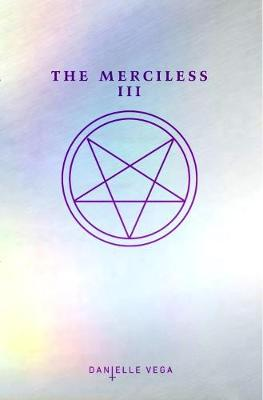 The Merciless III (Hardback)