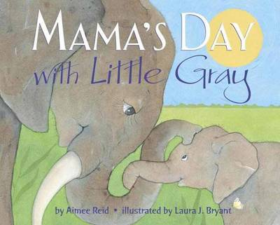 Mama's Day With Little Gray (Hardback)