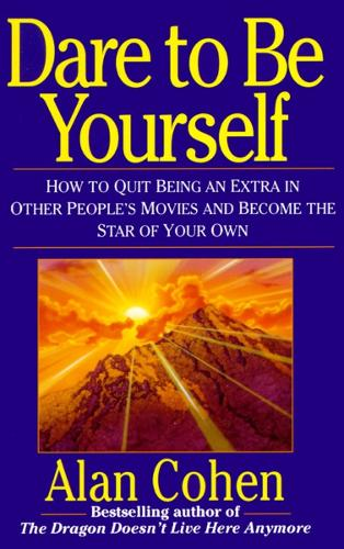 Dare To Be Yourself (Paperback)