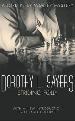 Striding Folly: Lord Peter Wimsey Book 15 - Lord Peter Wimsey Mysteries (Paperback)