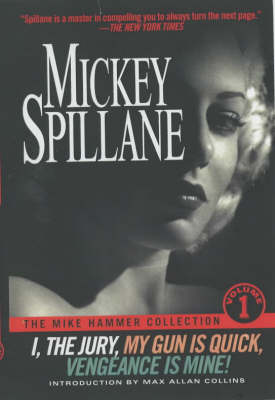 The Mike Hammer Collection: v.1 (Paperback)