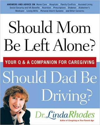Should Mom be Left Alone: Your Q & a Companion for Caregiving (Paperback)