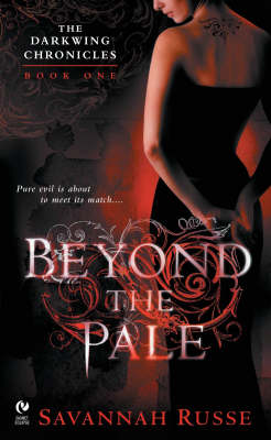 Beyond the Pale: Bk. 1 - Darkwing Chronicles S. (Paperback)