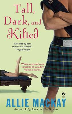 Tall, Dark and Kilted (Paperback)