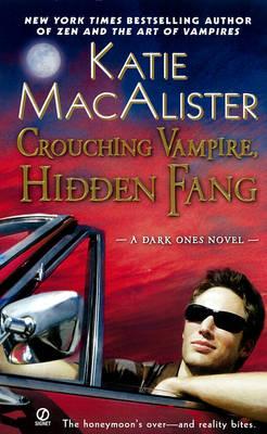 Crouching Vampire, Hidden Fang: A Dark Ones Novel (Paperback)
