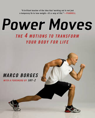 Power Moves: The 4 Motions to Transform Your Body For Life (Paperback)