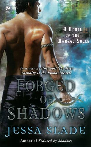 Forged Of Shadows: A Novel of the Marked Souls (Paperback)