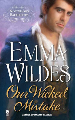 Our Wicked Mistake: Notorious Bachelors (Paperback)