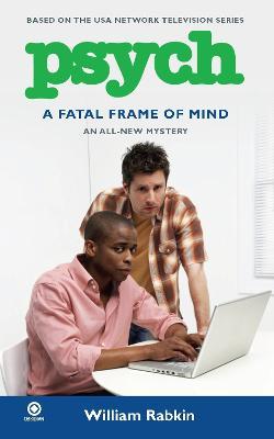 Psych: A Fatal Frame Of Mind (Paperback)