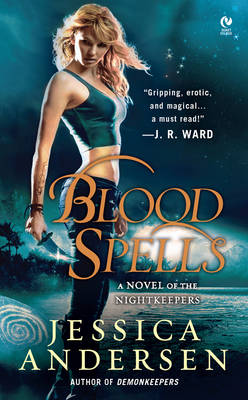 Blood Spells: A Novel of the Nightkeepers (Paperback)