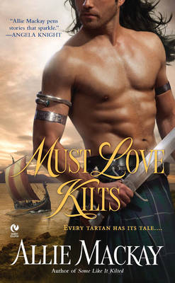 Must Love Kilts (Paperback)