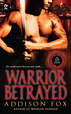 Warrior Betrayed: The Sons of the Zodiac (Paperback)