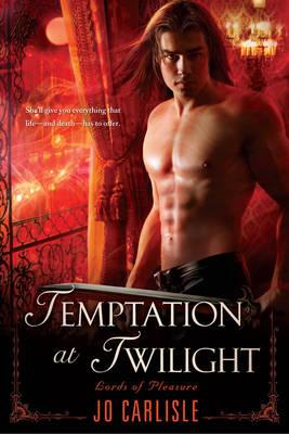 Temptation At Twilight: Lords of Pleasure (Paperback)