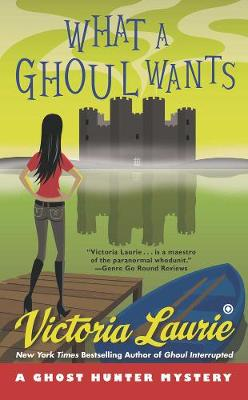 What A Ghoul Wants: A Ghost Hunter Mystery (Paperback)
