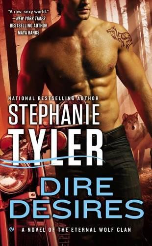 Dire Desires: A Novel of the Eternal Wolf Clan - Novel of the Eternal Wolf Clan 3 (Paperback)