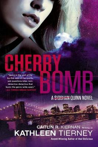 Cherry Bomb: A Siobham Quinn Novel (Paperback)