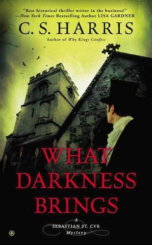 What Darkness Brings - Sebastian St. Cyr Mystery 8 (Paperback)