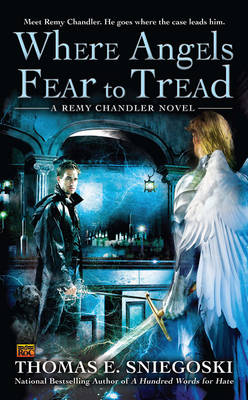 Where Angels Fear To Tread: A Remy Chandler Novel (Paperback)