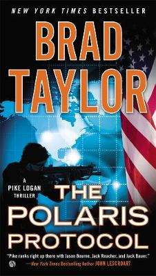 The Polaris Protocol: A Pike Logan Thriller (Paperback)