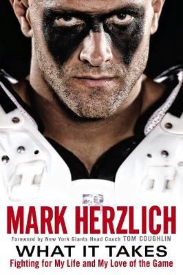 What It Takes: Fighting for My Life and My Love of the Game (Paperback)