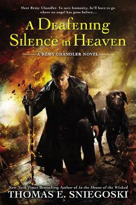 A Deafening Silence In Heaven: A Remy Chandler Novel (Paperback)