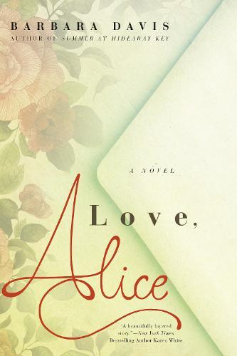 Love, Alice: A Novel (Paperback)