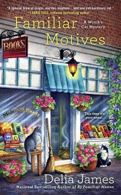 Familiar Motives: A Witch's Cat Mystery (Paperback)