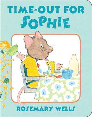 Time-Out For Sophie (Board book)